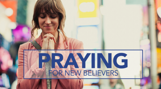 Praying for New Believers