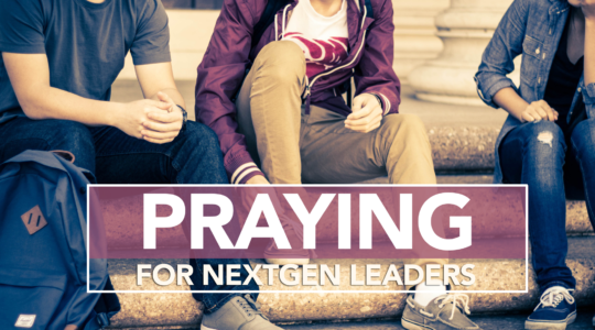 Praying for NextGen Leaders