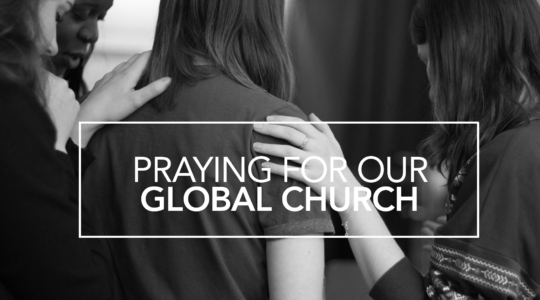 Praying for our Global Church
